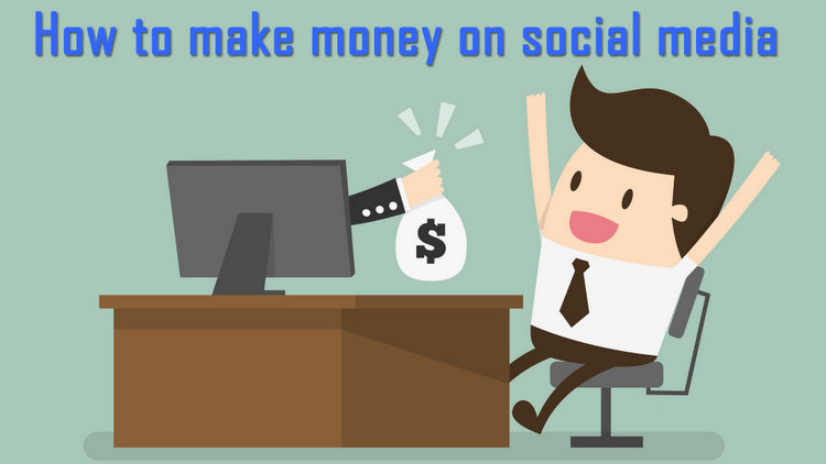 12 Best Ways to Make Money On Social Media