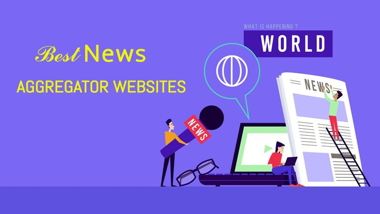 25 Best News Aggregator Websites