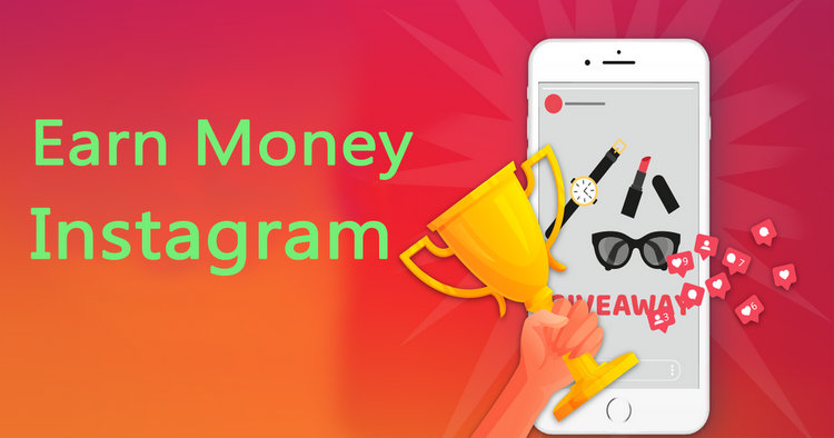 10 Best Ways to Make Money on Instagram