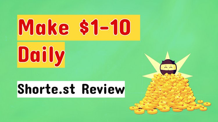 shorte st review earn money