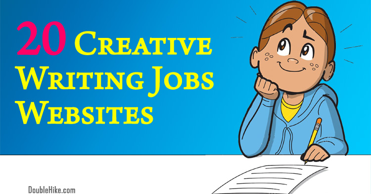 20 Websites for Finding Creative Writing Jobs and Make Money