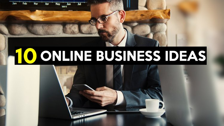 10 Best Online Business Ideas