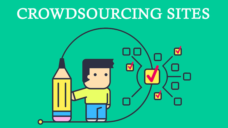 12 Best Crowdsourcing Sites to Make Money by Doing Micro Jobs or Small Task