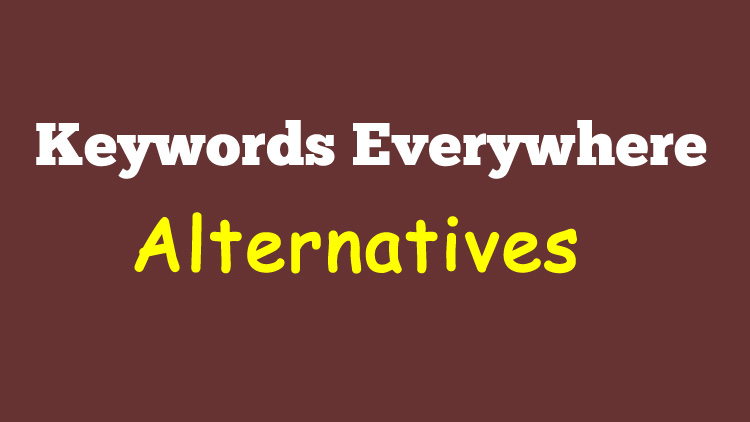 10 Best Keywords Everywhere Alternative Free Tools to find Keywords Volume