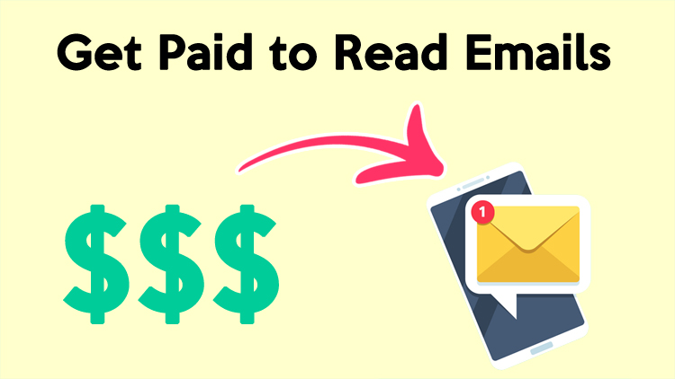 Get Paid to Read Emails - 11 Sites Make Money by Reading Emails