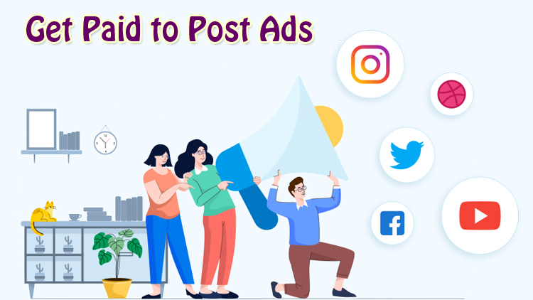 7 Ways to Get Paid to Post Ads Online